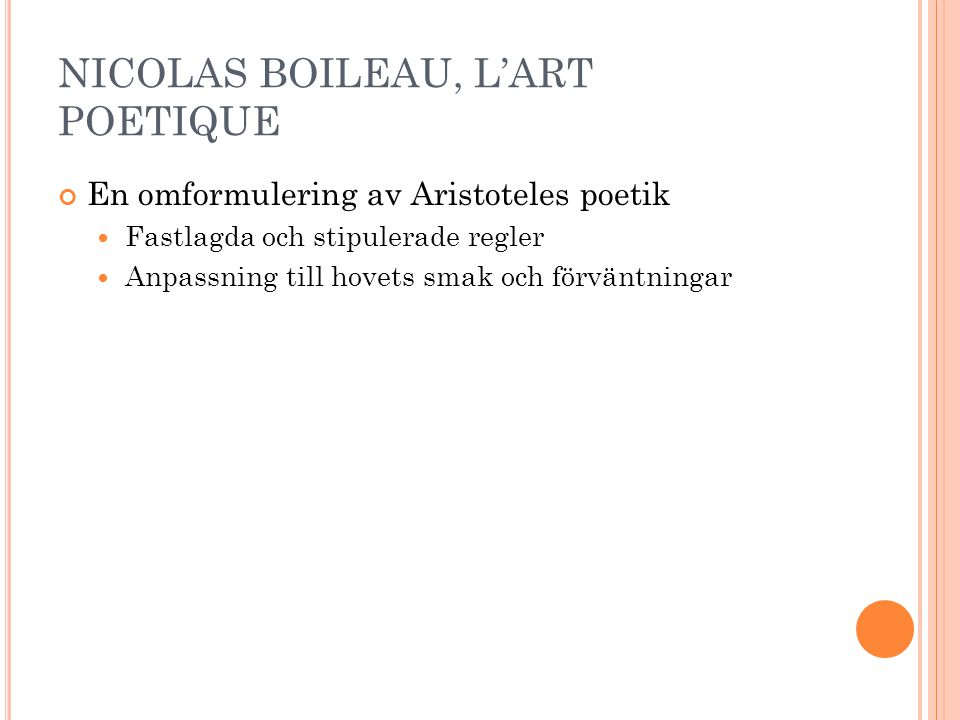 NICOLAS BOILEAU, L'ART POETIQUE