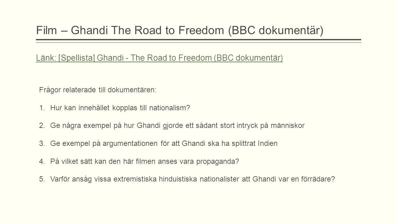 Film – Ghandi The Road to Freedom (BBC dokumentär)