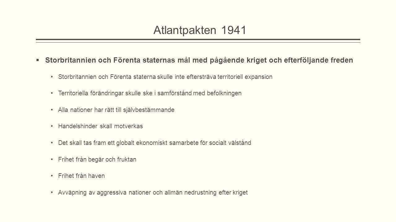 Atlantpakten 1941 Storbritannien och Förenta staternas mål med pågående kriget och efterföljande freden.