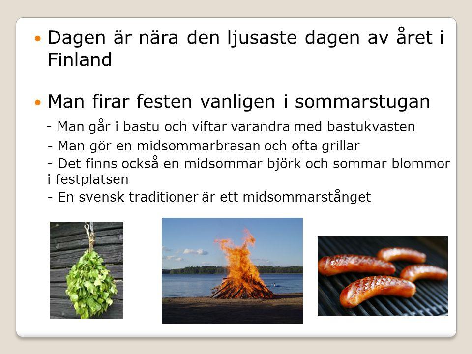 Dagen är nära den ljusaste dagen av året i Finland