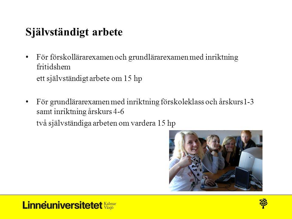 Självständigt arbete För förskollärarexamen och grundlärarexamen med inriktning fritidshem. ett självständigt arbete om 15 hp.