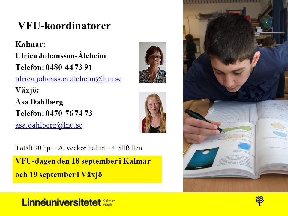 VFU-koordinatorer Kalmar: Ulrica Johansson-Åleheim