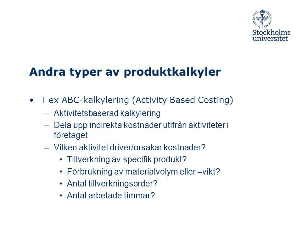 Andra typer av produktkalkyler