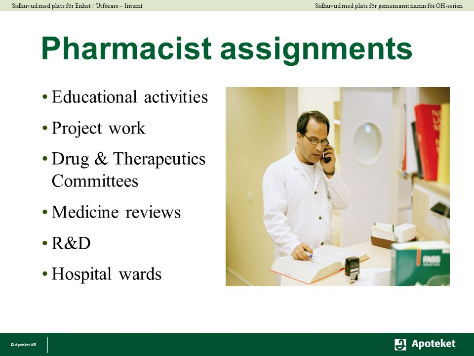 Pharmacist assignments