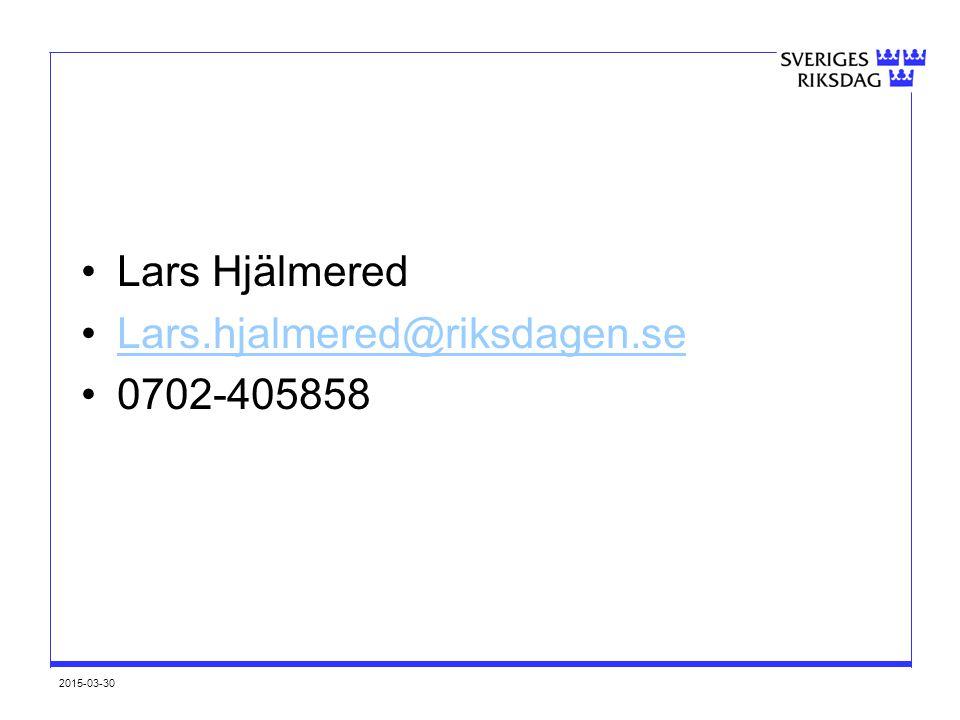 Lars Hjälmered Lars.hjalmered@riksdagen.se 0702-405858 2017-04-09