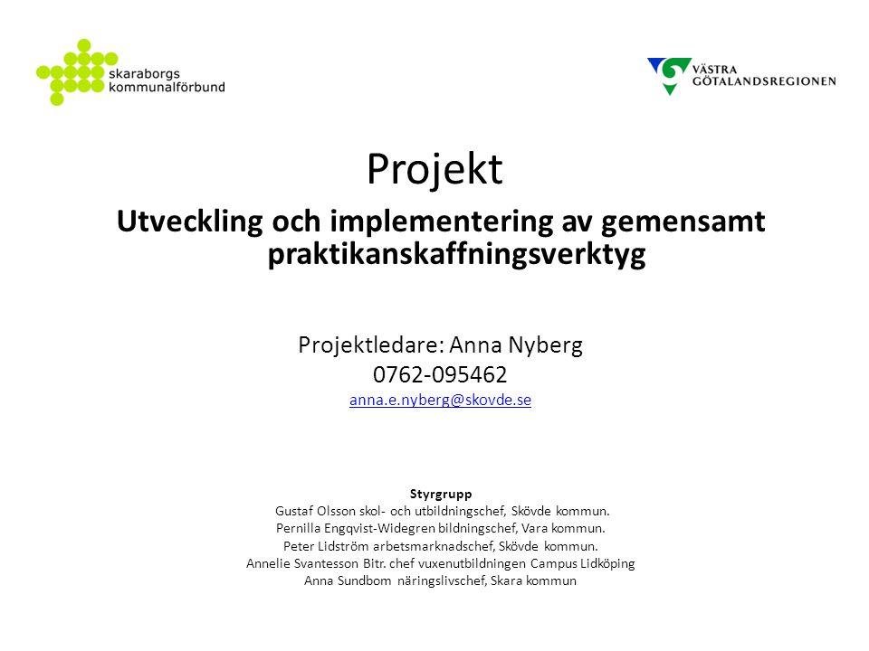 Utveckling och implementering av gemensamt praktikanskaffningsverktyg