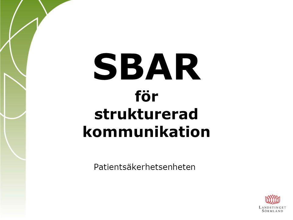 SBAR för strukturerad kommunikation