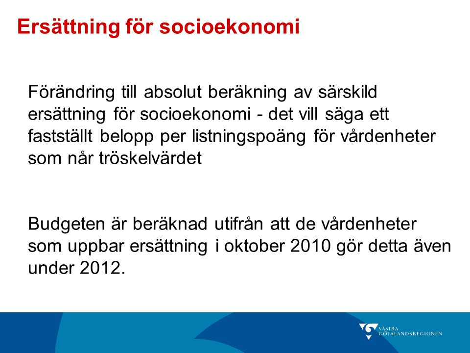 Ersättning för socioekonomi