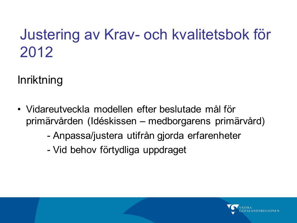 Justering av Krav- och kvalitetsbok för 2012