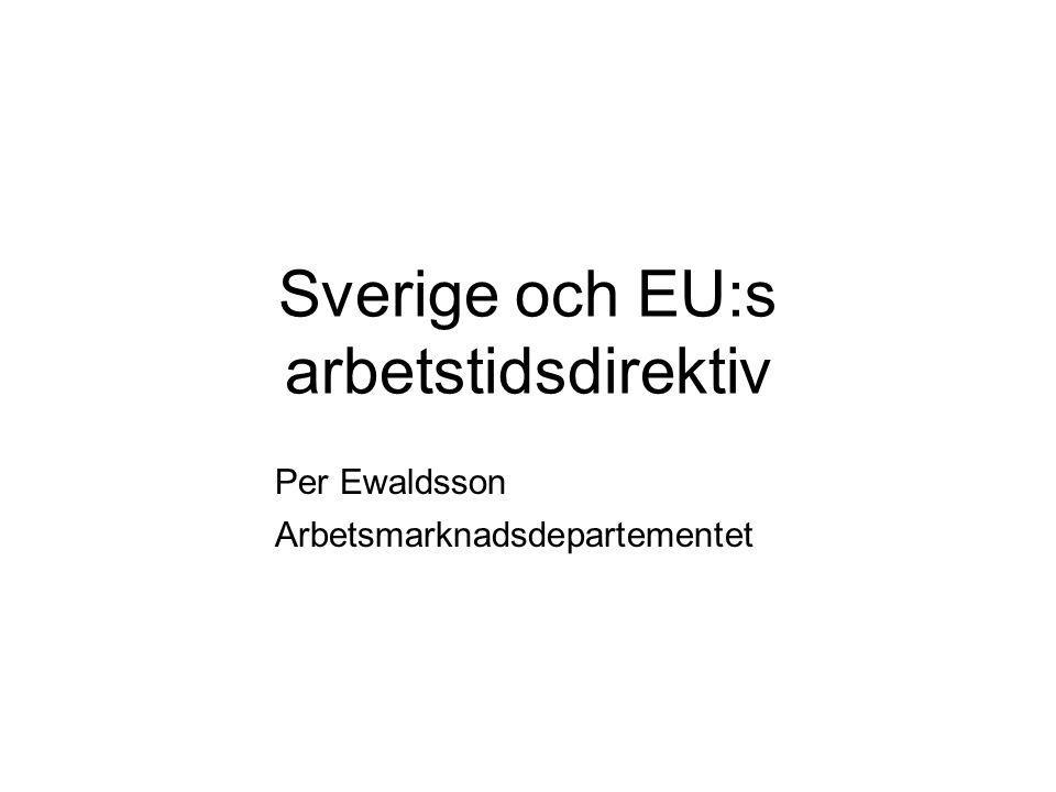 Sverige och EU:s arbetstidsdirektiv