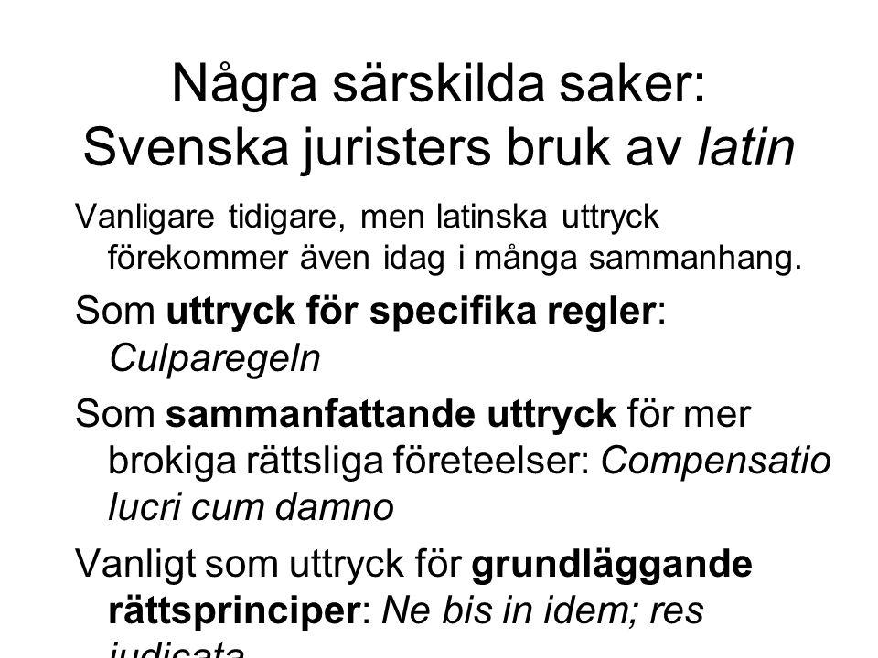 Några särskilda saker: Svenska juristers bruk av latin