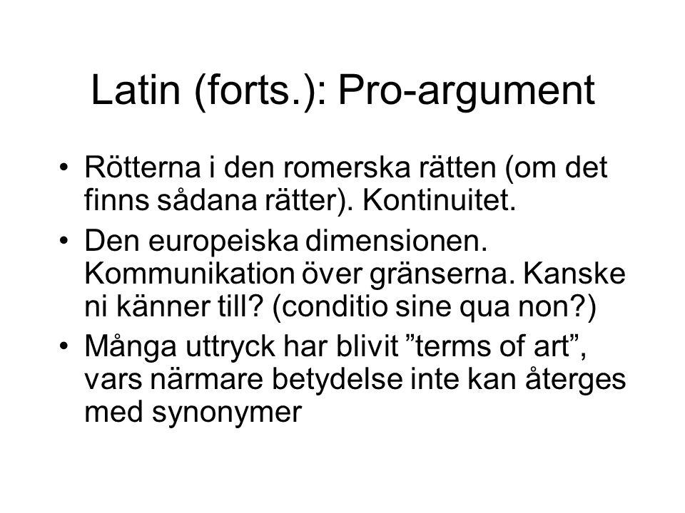Latin (forts.): Pro-argument