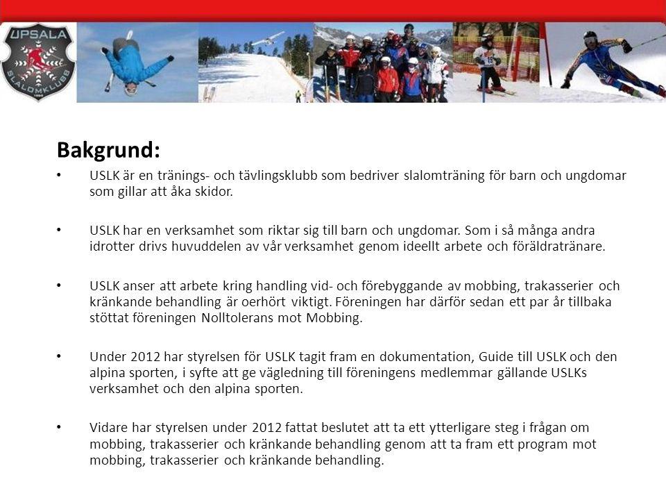 Bakgrund: USLK är en tränings- och tävlingsklubb som bedriver slalomträning för barn och ungdomar som gillar att åka skidor.