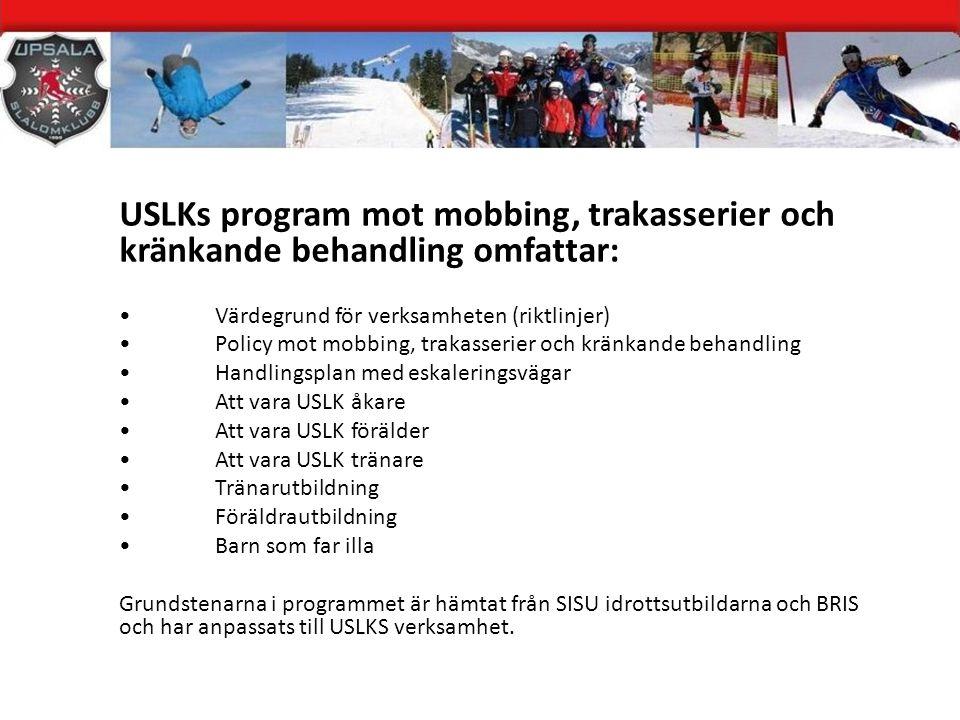 USLKs program mot mobbing, trakasserier och kränkande behandling omfattar:
