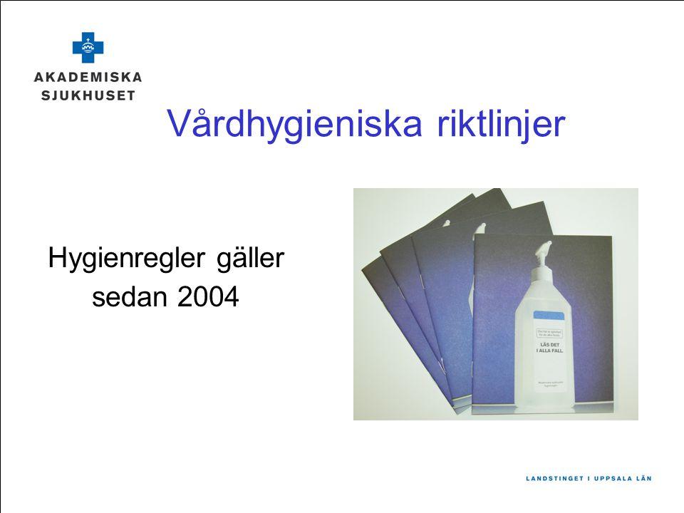 Vårdhygieniska riktlinjer
