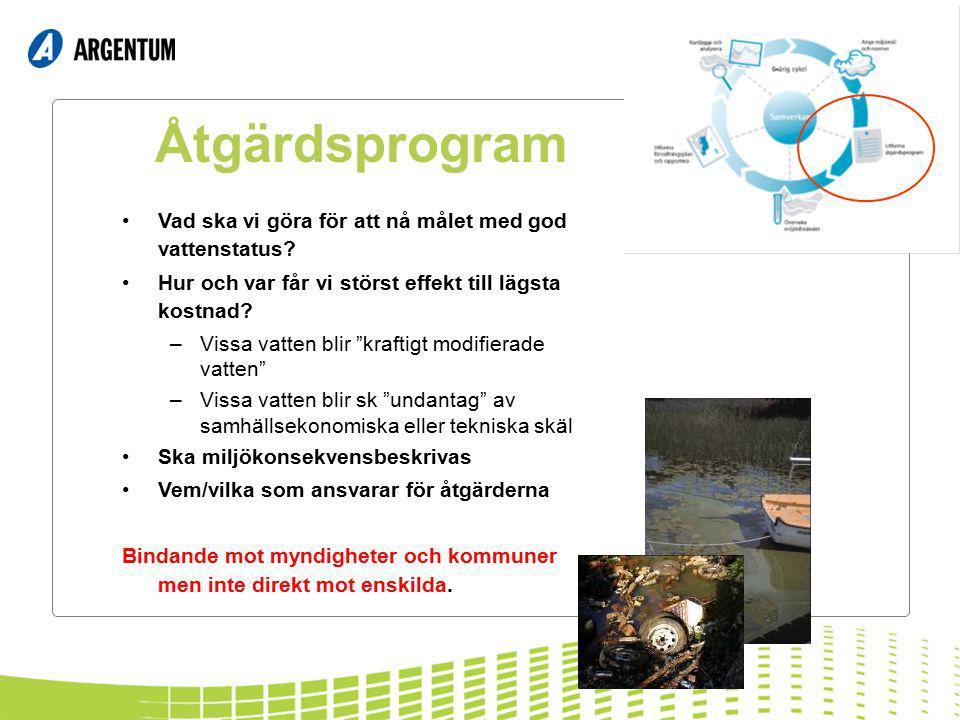 Åtgärdsprogram Vad ska vi göra för att nå målet med god vattenstatus