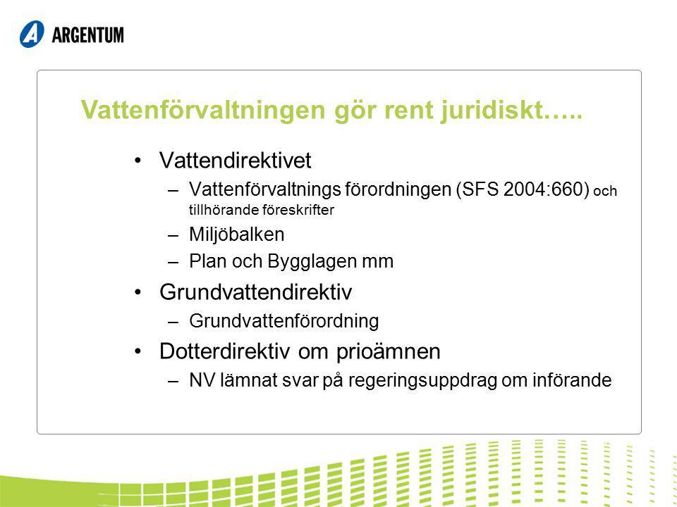 Vattenförvaltningen gör rent juridiskt…..