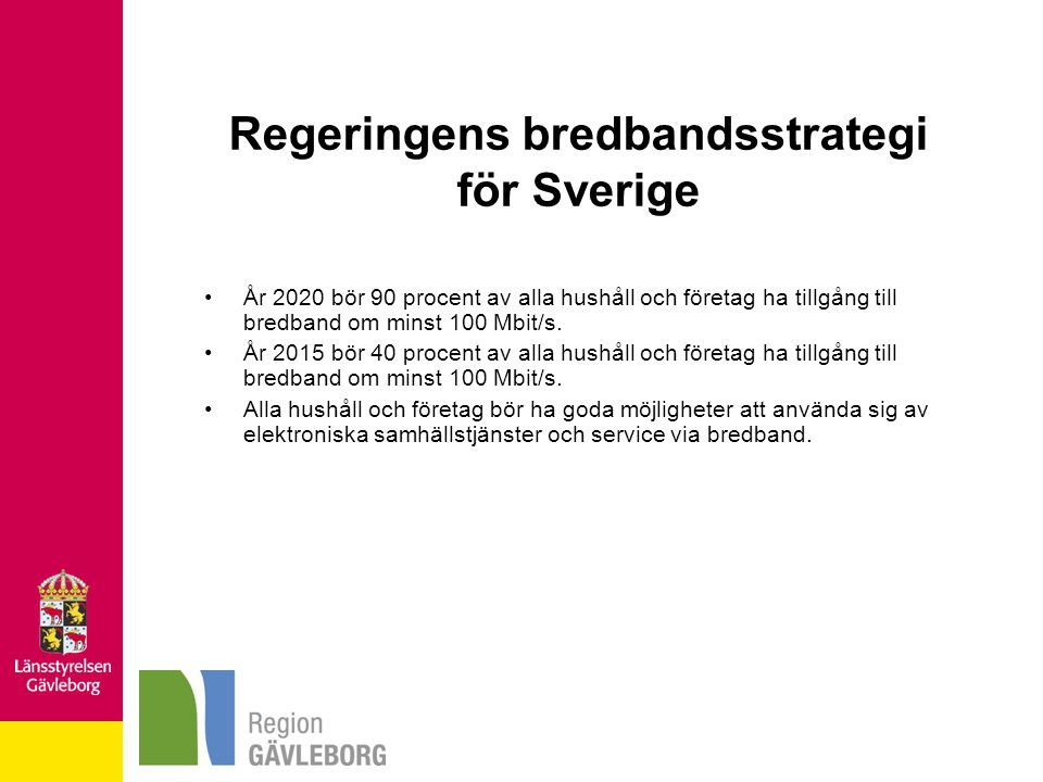 Regeringens bredbandsstrategi för Sverige