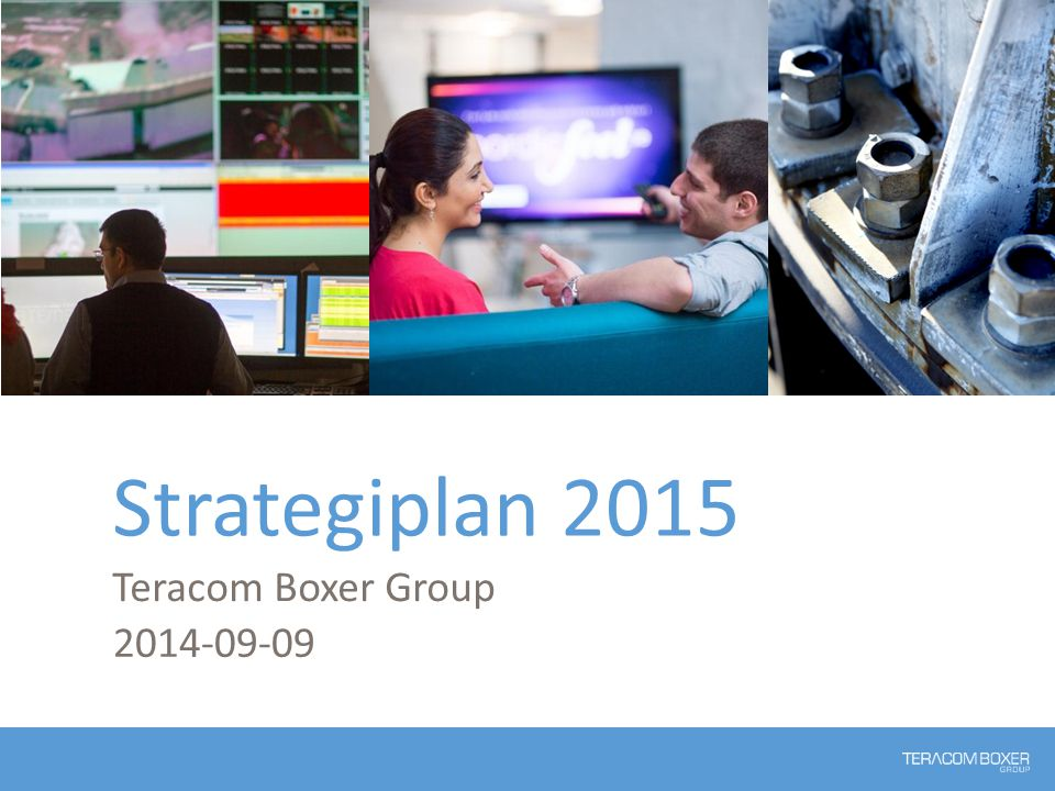 Strategiplan 2015 Teracom Boxer Group 2014-09-09
