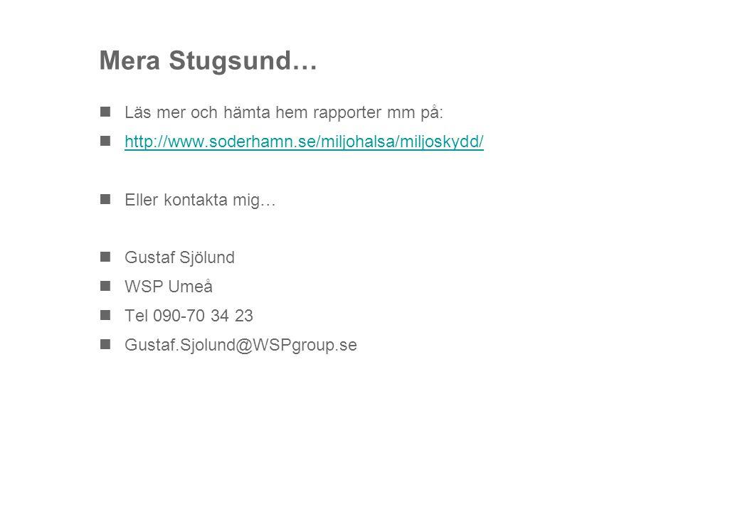 Mera Stugsund… Läs mer och hämta hem rapporter mm på: