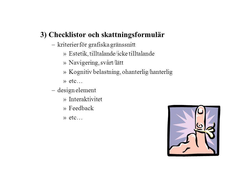 3) Checklistor och skattningsformulär