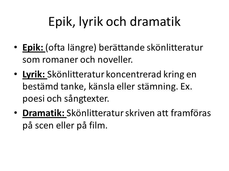 Epik, lyrik och dramatik