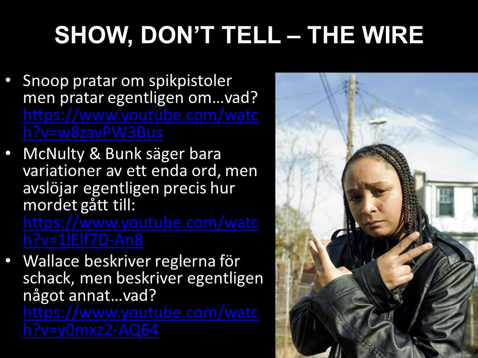 SHOW, DON'T TELL – THE WIRE
