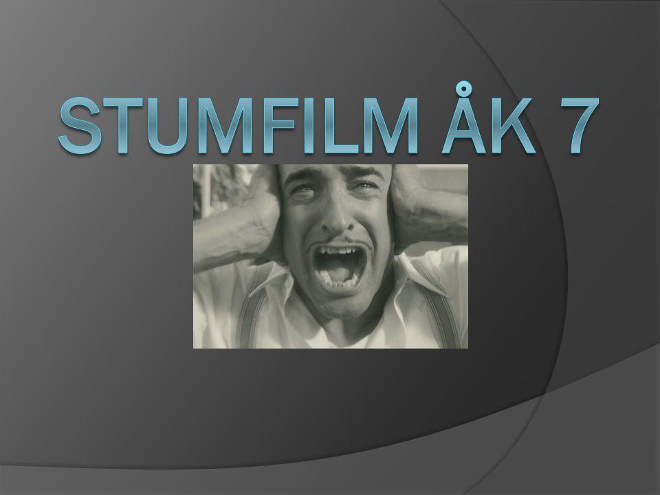 Stumfilm åk 7