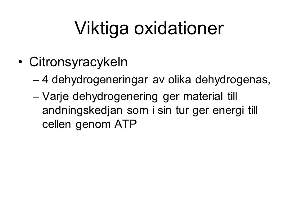 Viktiga oxidationer Citronsyracykeln