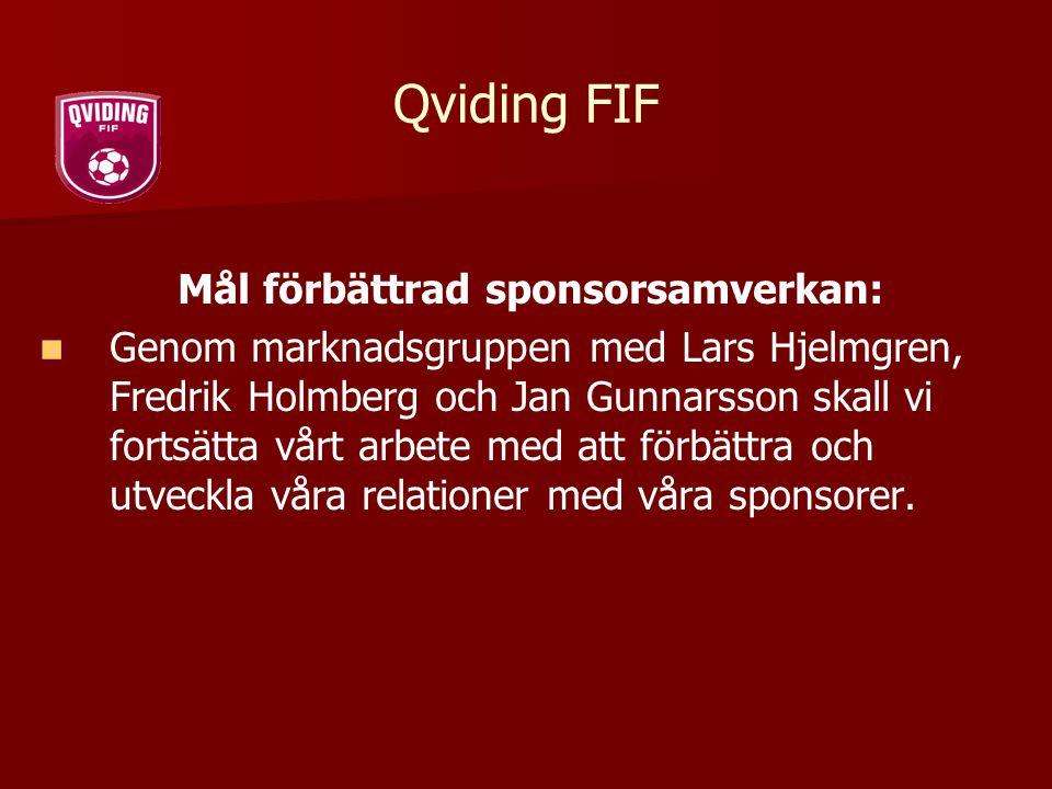 Mål förbättrad sponsorsamverkan:
