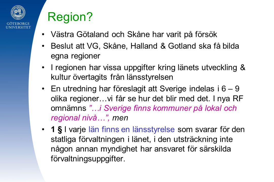 Region Västra Götaland och Skåne har varit på försök