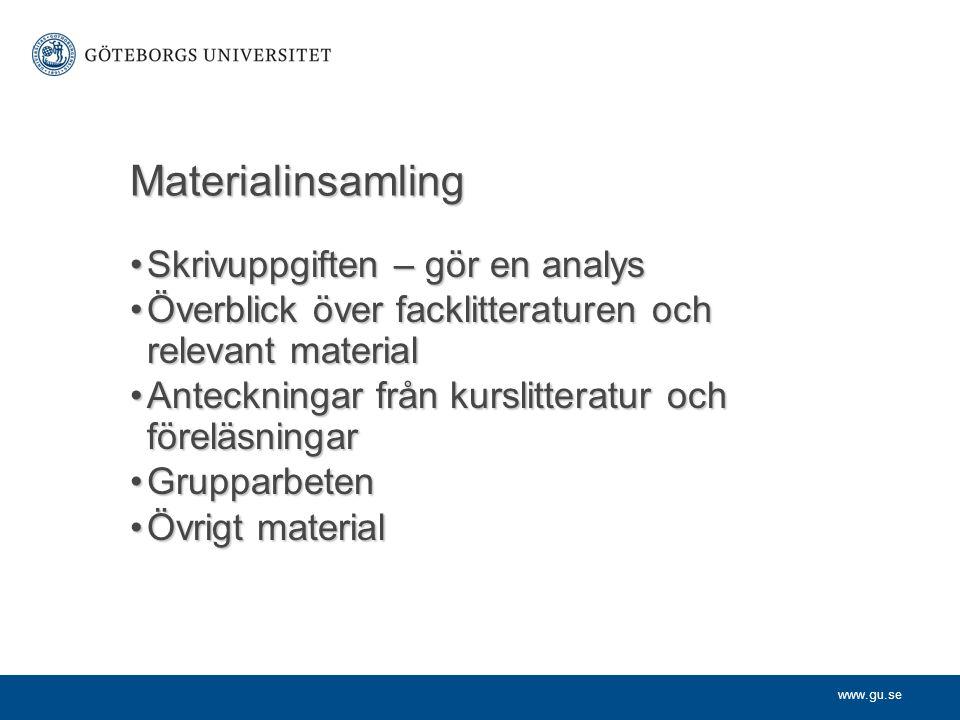 Materialinsamling Skrivuppgiften – gör en analys