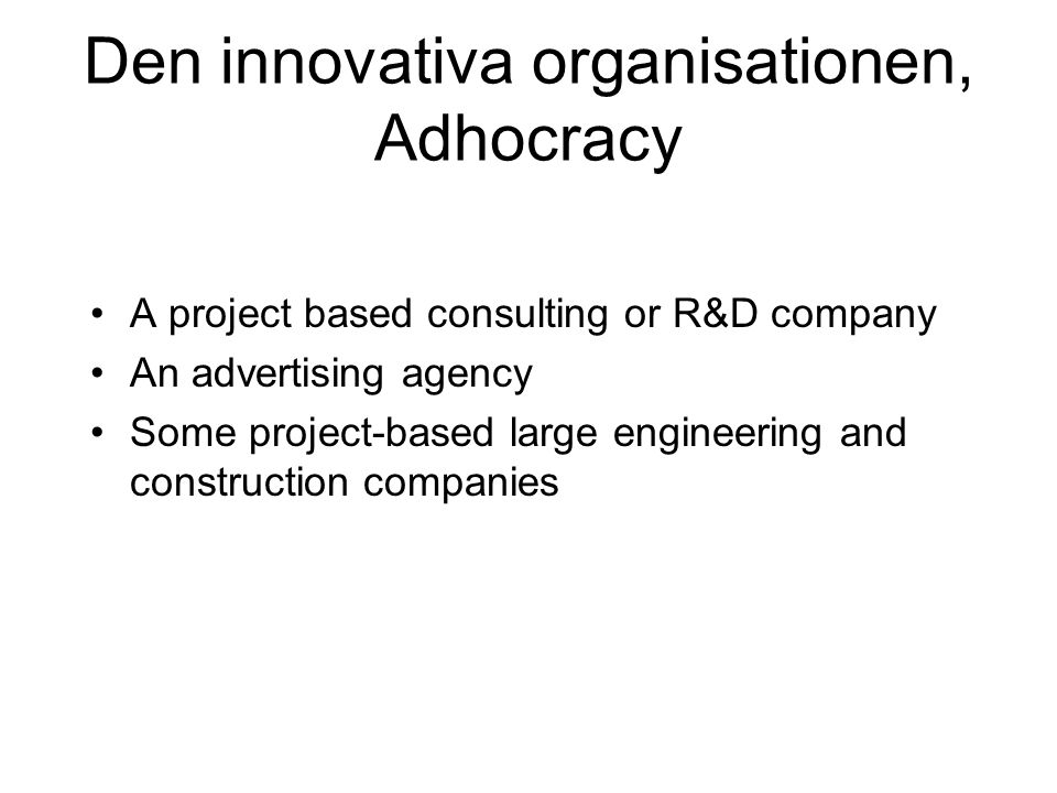 Den innovativa organisationen, Adhocracy