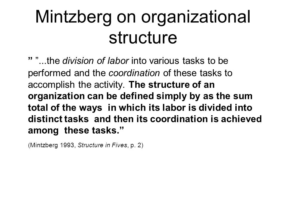 Mintzberg on organizational structure