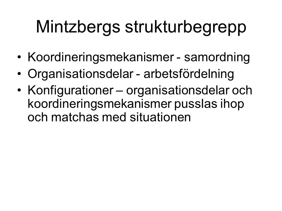 Mintzbergs strukturbegrepp