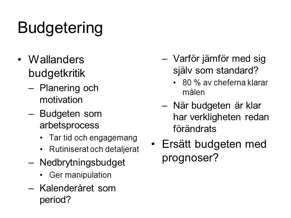 Budgetering Wallanders budgetkritik Ersätt budgeten med prognoser