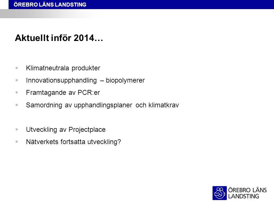 Aktuellt inför 2014… Klimatneutrala produkter