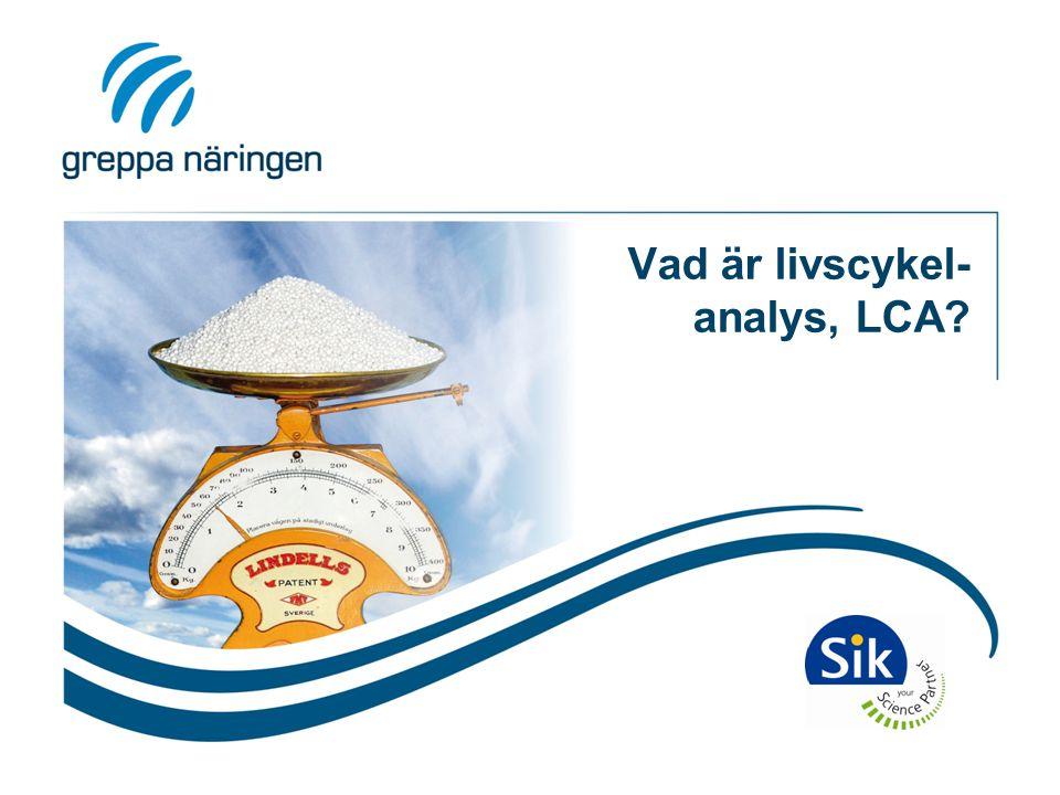 Vad är livscykel-analys, LCA