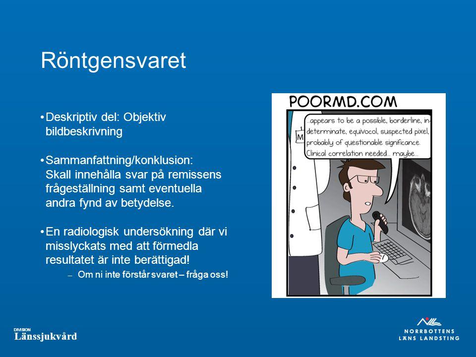 Röntgensvaret Deskriptiv del: Objektiv bildbeskrivning
