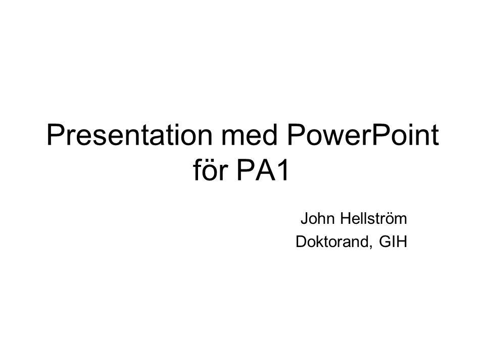 Presentation med PowerPoint för PA1