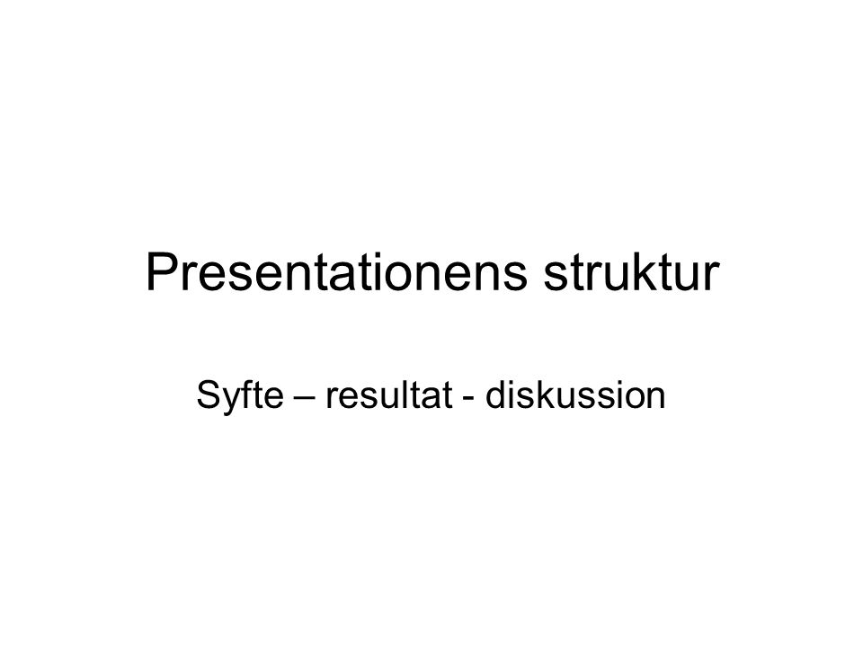 Presentationens struktur