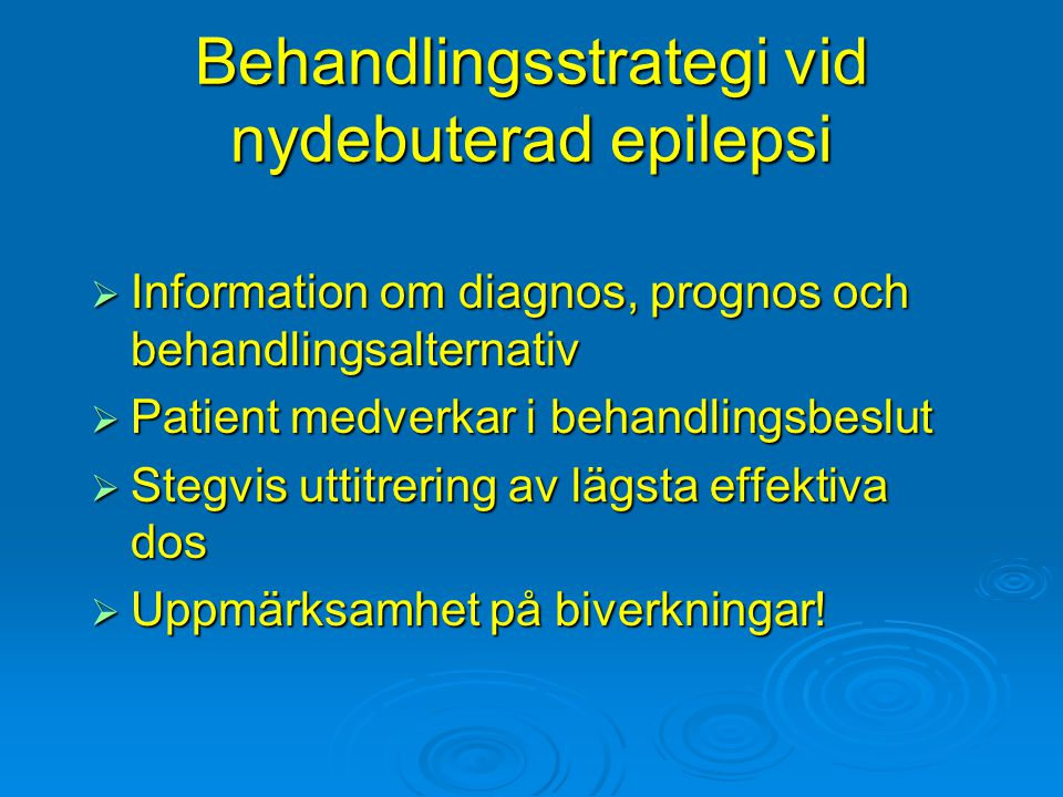 Behandlingsstrategi vid nydebuterad epilepsi