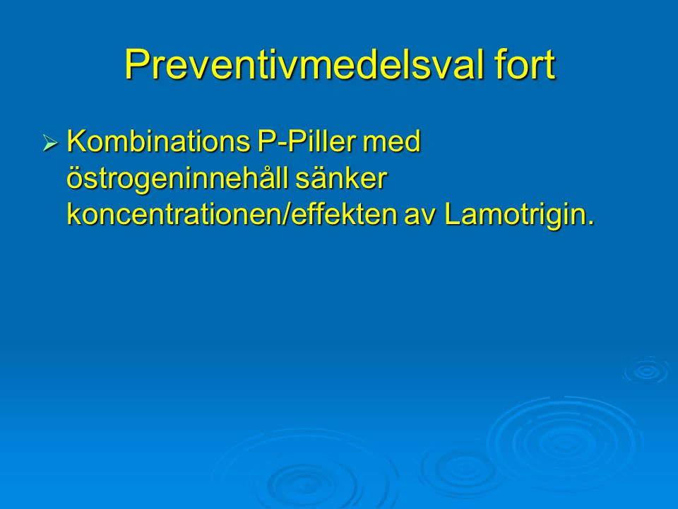 Preventivmedelsval fort