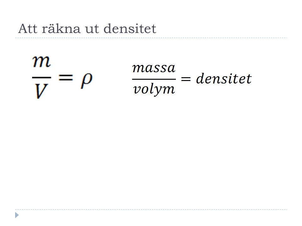 Att räkna ut densitet