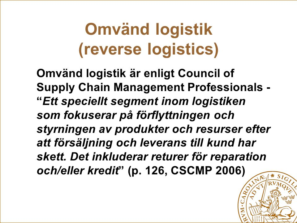 Omvänd logistik (reverse logistics)