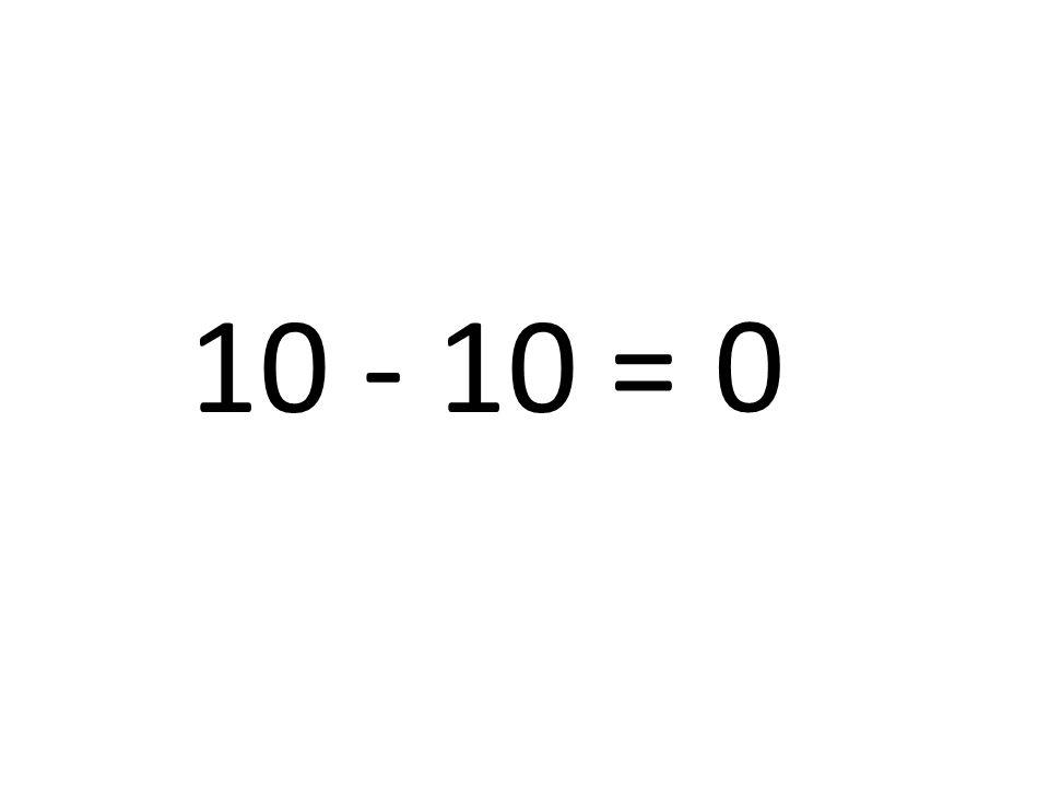 10 - 10 =