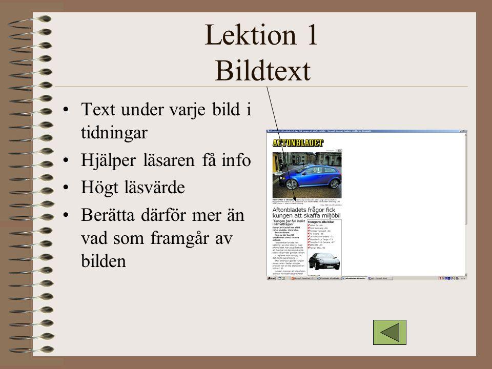 Lektion 1 Bildtext Text under varje bild i tidningar