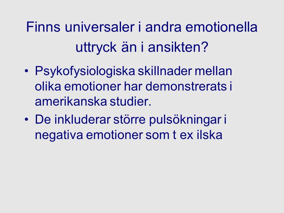 Finns universaler i andra emotionella uttryck än i ansikten