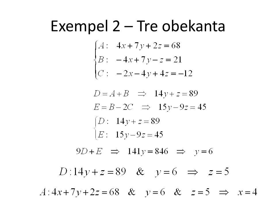 Exempel 2 – Tre obekanta