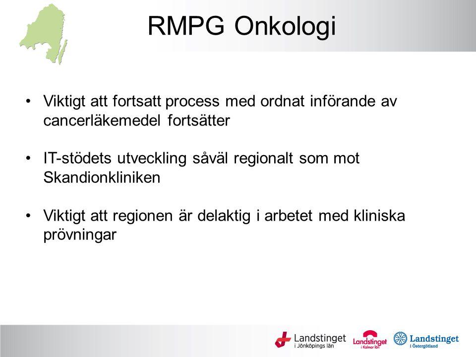 RMPG Onkologi Viktigt att fortsatt process med ordnat införande av cancerläkemedel fortsätter.
